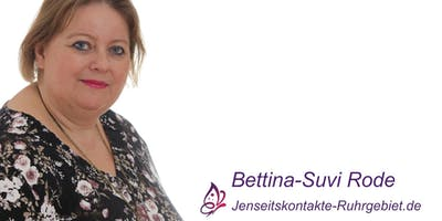 Jenseitskontakt als Privatsitzung mit Bettina-Suvi Rode