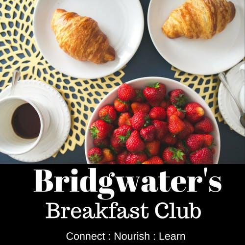 Bridgwater's Breakfast Club with Guest Speake