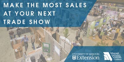 Make the Most Sales at Your Next Tradeshow (HOLLISTER)