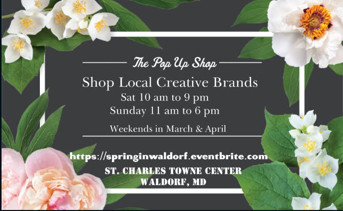 The Pop Up Shop @ St. Charles Towne Center - Spring Edition
