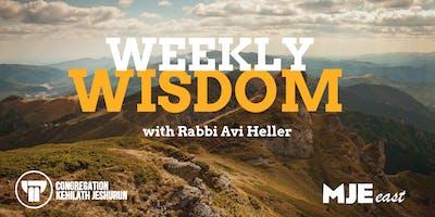 Tuesday Night Class & Dinner @ 7:30 With Rabbi Avi Heller | Weekly Wisdom | MJE East