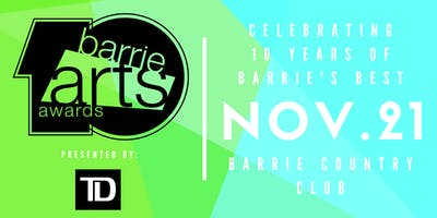 10th Annual Barrie Arts Awards presented by TD
