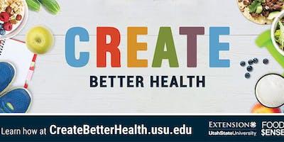 Create Better Health Class Series (BRHD in Brigham)