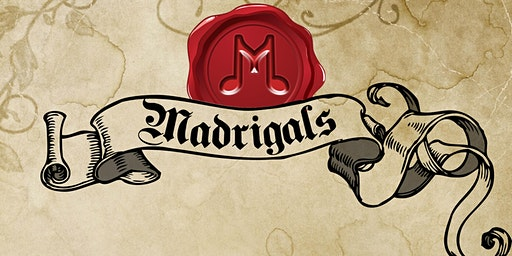 Madrigals Dessert Theater #1- 12/13 @ 7PM