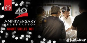 40th Anniversary Events - Knife Skills 101 (Langley,...