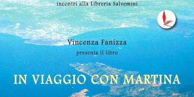 Presentazione del libro In viaggio con Martina di Vincenza Fanizza