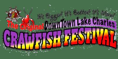 Original DownTown Lake Charles Crawfish Festival 2019