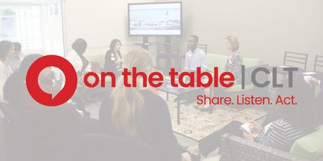 Goodwill Hosts: On The Table CLT – Finding Home tickets