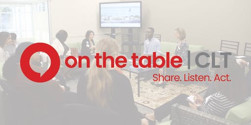 Goodwill Hosts: On The Table CLT – Finding Home