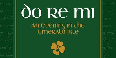 Do Re Mi: An Evening in the Emerald Isle