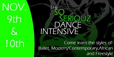 The So Seriouz Dance Intensive