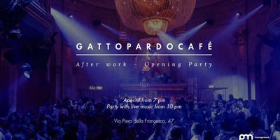 GATTOPARDO CAFE MILANO - GIOVEDI 21 FEBBRAIO 2019 - Milan Women's Fashion Week Official Cocktail Party - Aperitivo con Dj Set - LISTA MIAMI - INFO E TAVOLI AL 338-7338905
