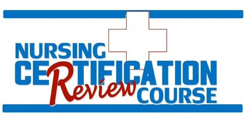 2019 Critical Care Nursing Certification Ccrn Exam Review Course