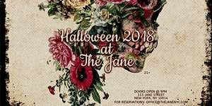 Halloween 2018 at The Jane Ballroom with 1 Hour Open...