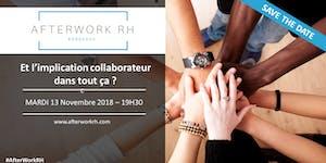 Afterwork RH Bordeaux : Et l'implication collaborateur...