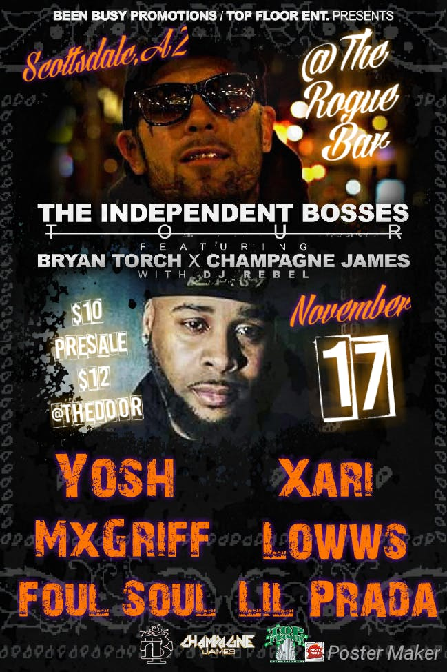 THE INDEPENDENT BOSSES TOUR w/ BRYAN TORCH & CHAMPAGNE JAMES