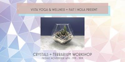 Crystals + Terrarium Workshop