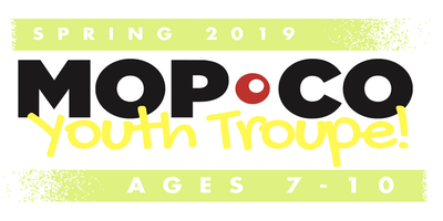 Mopco Youth Troupe: Ages 7-10 (SPRING SESSION)