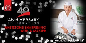 40th Anniversary Events - Whetstone Sharpening With...