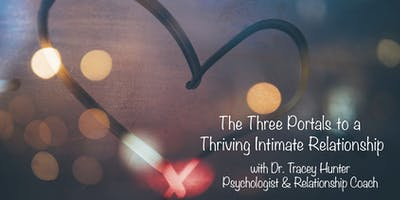 The 3 Portals to a Thriving Intimate Relationship - GOLD COAST