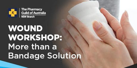 Wound Workshop: More Than A Bandage Solution (Bella Vista) tickets