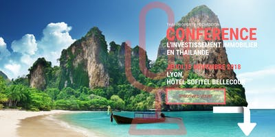 Vivre et Investir en Thaïlande - Lyon