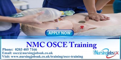 NMC OSCE (Objective Structured Clinical Examination) Training Course June 2020