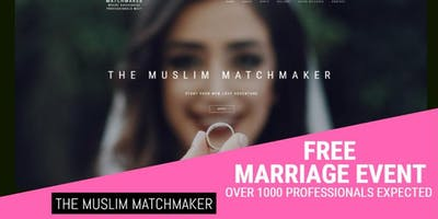 FREE Muslim Marriage Events by THE MUSLIM MATCHMAKER .COM