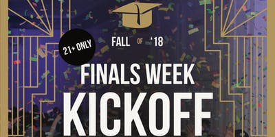 Finals Week Kickoff 21+