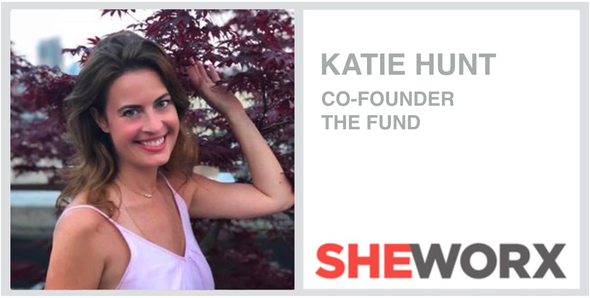 SheWorx NYC Breakfast: Katie Hunt, Co-Founder, The Fund