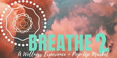 BREATHE by: Breakin Boundaries