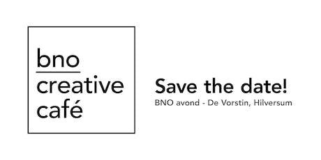 BNO Creative Café - editie 11, 04/12/2019 Hilversum tickets