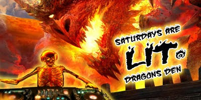 Saturdays are Lit at Dragon's Den