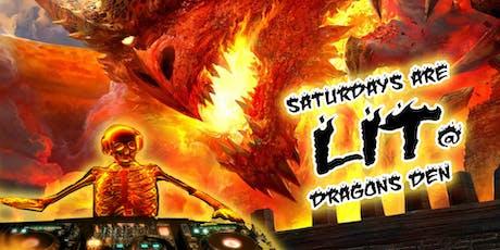 Saturdays are Lit at Dragon's Den tickets