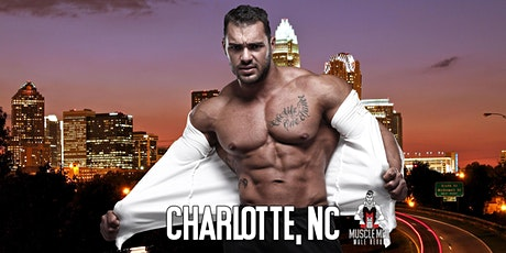 Muscle Men Male Strippers Revue & Male Strip Club Shows Charlotte NC - 8PM to 10PM