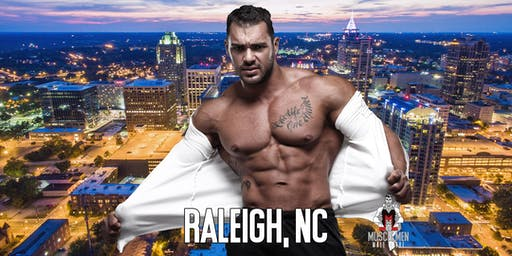 Muscle Men Male Strippers Revue Show & Male Strip Club Shows Raleigh 8pm-10pm