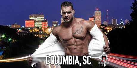 Muscle Men Male Strippers Revue Show & Male Strip club Shows Columbia SC - 8pm to10pm