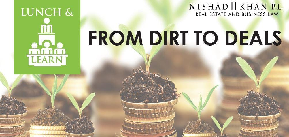 From Dirt to Deals (Lunch & Learn)