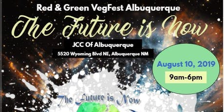 Red & Green VegFest Albuquerque 2019, The Future is Now tickets