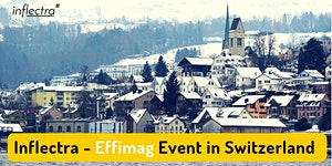 Inflectra/Effimag Event in Switzerland