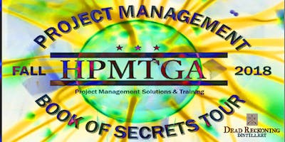 HPMTGA Project Management Book of Secrets Tour - Employee Morale - Is it running aground? Norfolk, VA