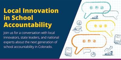 Local Innovation in School Accountability Convening