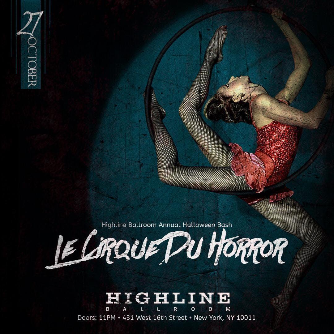 Highline Ballroom Annual Halloween Bash Le Cirque Du Horror