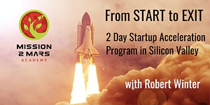 From START to EXIT:  2 Day Incubation and Acceleration...