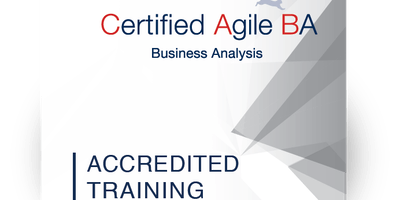 IIBA Endorsed, iSQI® Certified Agile Business Analysis (CABA) San Francisco