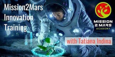 Mission2Mars Innovation Training with Tatiana Indina