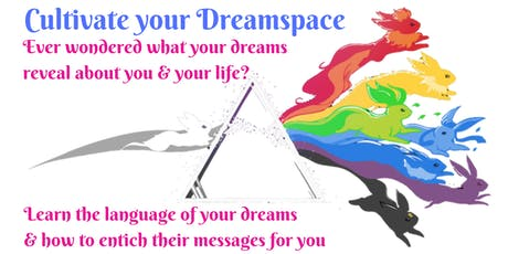Cultivate your Dreamspace tickets