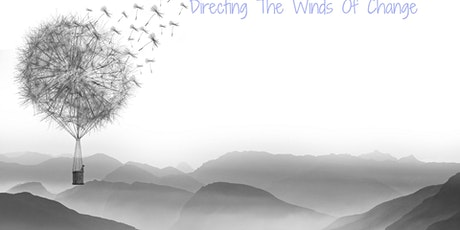 Directing The Winds Of Change tickets