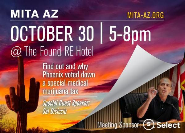 MITA AZ's October 30th Meeting @ Found:re Hotel Phoenix