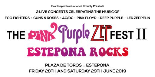 The Pink Purple Zep Fest II (Estepona Rocks)
